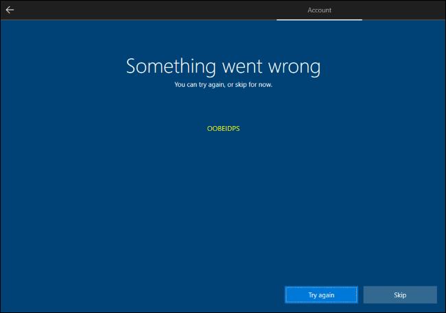 Skip the Windows 10 Microsoft account creation.